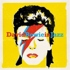 Various - David Bowie In Jazz - A Jazz Tribute To David Bowie