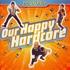 Scooter - Our Happy Hardcore (Black Vinyl)
