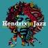 Various - Hendrix In Jazz