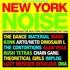 Various (Soul Jazz Records presents) - New York Noise