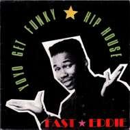Fast Eddie Smith - Yo Yo Get Funky