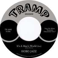 Hobo Jazz - It's A Man's World / One Glance