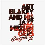 Art Blakey And His Jazz Messengers - Chippin' In