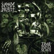 Napalm Death - Time Waits For No Slave