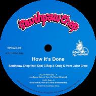 Southpaw Chop - How It's Done (feat. Kool G Rap & Craig G)