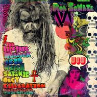 Rob Zombie - The Electric Warlock Acid Witch Satanic Orgy?