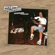 Sublime - Sublime Acoustic (Bradley Nowell & Friends)