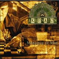 Akhenaton of IAM - Métèque Et Mat