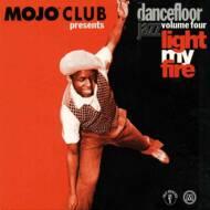 Various (Mojo Club Presents) - Dancefloor Jazz Volume Four (Light My Fire)