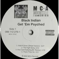 Black Indian - Get 'Em Psyched