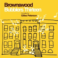 Gilles Peterson - Brownswood Bubblers Thirteen