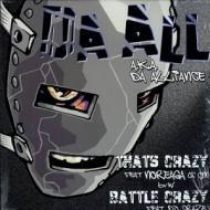 Da All (Da Alliance) - That`s Crazy / Battle Crazy