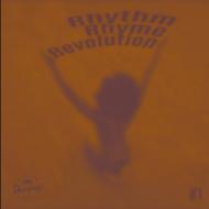 Rhythm, Rhyme, Revolution - Rhythm Rhyme Revolution #1
