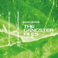 Baze.djunkiii - The Gangster Files