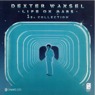 Dexter Wansel - Life On Mars 45 Collection