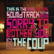 The Coup - Sorry To Bother You (Soundtrack / O.S.T.)