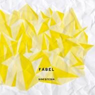 Fabel - Sinestasia