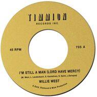 Willie West - I'm Still A Man