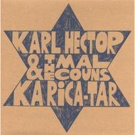 Karl Hector & The Malcouns - Ka Rica-Tar