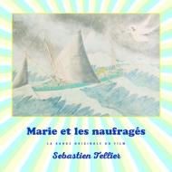 Sebastien Tellier - Marie Et Les Naufrages (Soundtrack / O.S.T.)