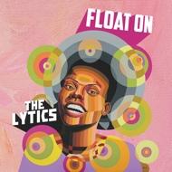 The Lytics - Float On