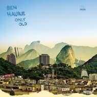 Ben Hauke - Only Old