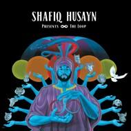 Shafiq Husayn - The Loop