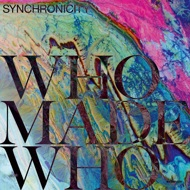 WhoMadeWho & Various - Synchronicity