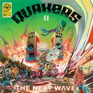 Quakers - II: The Next Wave (Colored Vinyl)
