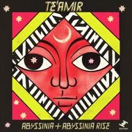 Te'Amir - Abyssinia & Abyssinia Rise
