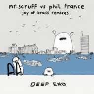Phil France & Mr. Scruff - Joy Of Brass Remixes