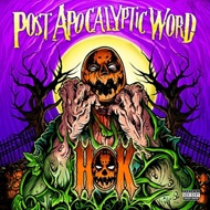 House Of Krazees (HOK) - Post Apocalyptic Word