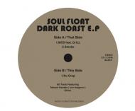 Soul Float - Dark Roast Ep