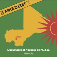 Idrissa Soumaoro Et L´Eclipse De L´Ija - Nissodia Mike D Edit (Yellow Vinyl)