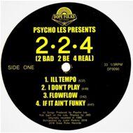 2.2.4 (2 Bad 2 Be 4 Real) [Psycho Les presents) - 2-2-4 (2 Bad 2 Be 4 Real)