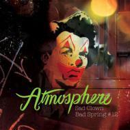 Atmosphere - Sad Clown Bad Spring #12