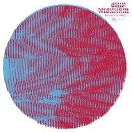 Chip Wickham - Blue To Red (Black Vinyl)