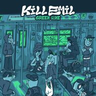 Kill Emil - Green Line (Black Vinyl)