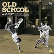 Various - Old School: Hip Hop