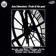 Jazz Liberatorz - Fruit Of The Past (Damaged Copies)
