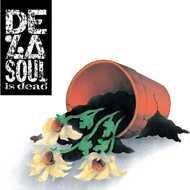 De La Soul - De La Soul Is Dead