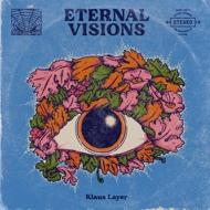 Klaus Layer - Eternal Visions