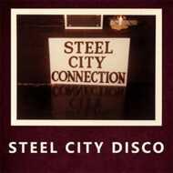 Steel City Connection - Steel City Disco / Dansation