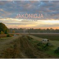 JaKönigJa - Emanzipation im Wald