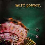 Muff Potter - Heute wird gewonnen, bitte
