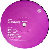 Oh No - Exodus Into Unheard Rhythms (Instrumentals)
