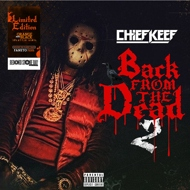 Chief Keef - Back From The Dead 2 (RSD 2020)