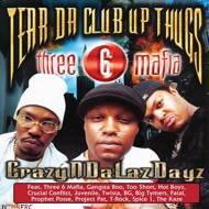 Tear Da Club Up Thugs - CrazyNDaLazDayz (RSD 2020)