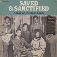 Various - Saved & Sanctified: Songs Of The Jade Label