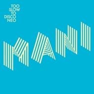 Various - Too Slow To Disco Neo - Manifesto